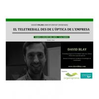 """""""El teletreball des de l'òptica de l'empresa"""", sessió formativa online (Webinar) a càrrec de David Blay"""
